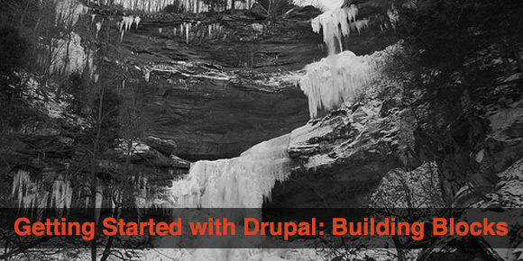 Getting Started with Drupal: Building Blocks