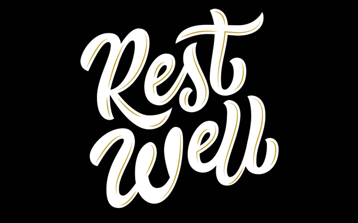 rest well script typography lettering