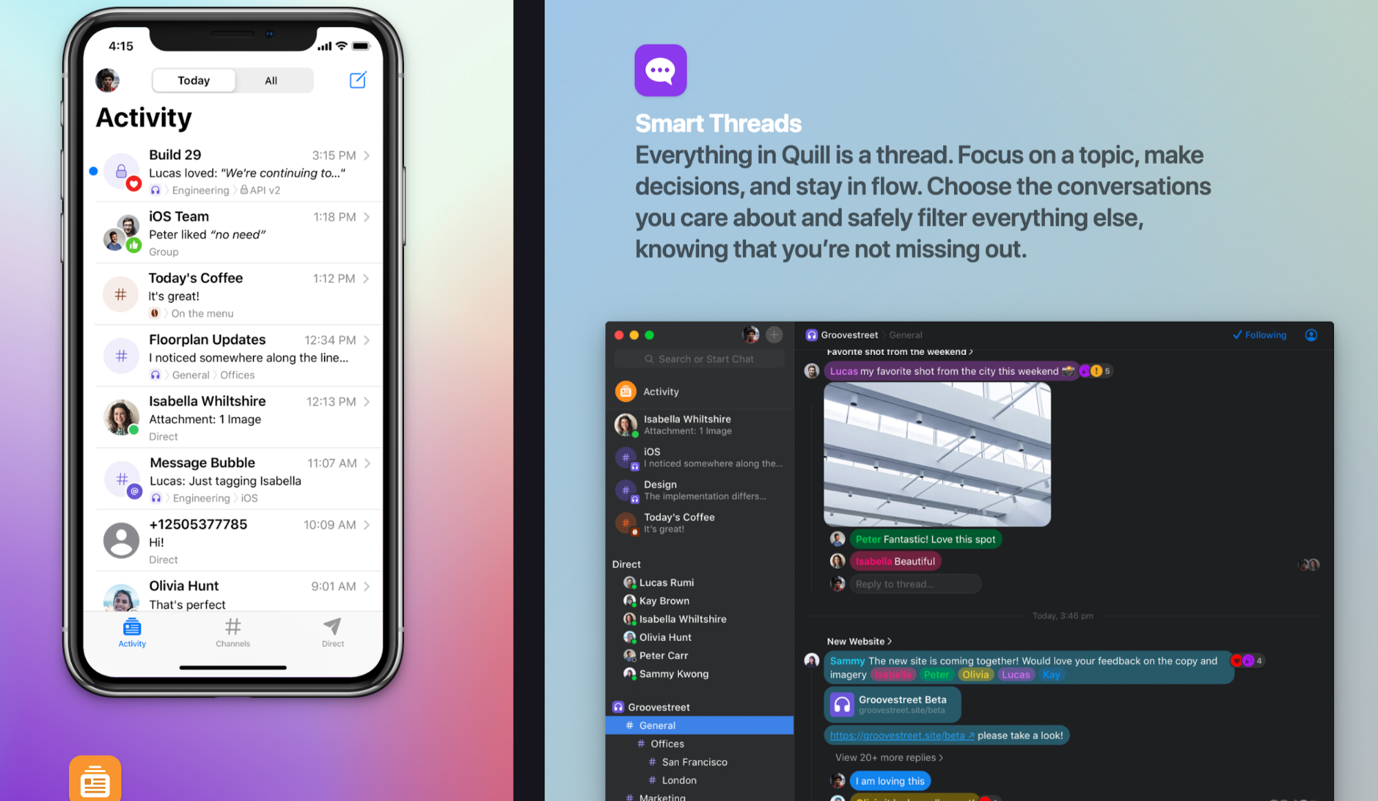 Quill Chat makes it easy to focus on work with excellent UX design in its app