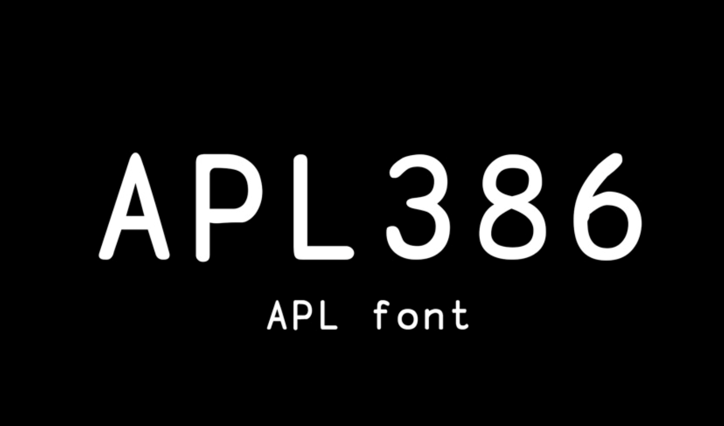Free commercial typeface. This font is APL386